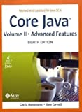 Core Java, Vol. 2: Advanced Features, 8th Edition (0132354799) by Horstmann, Cay S.