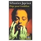Piege pour Cendrillon (0785922822) by Japrisot, Sebastien