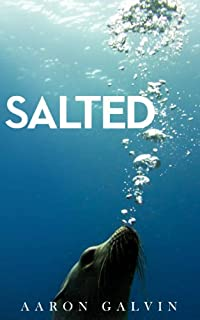 (FREE on 11/18) Salted by Aaron Galvin - http://eBooksHabit.com