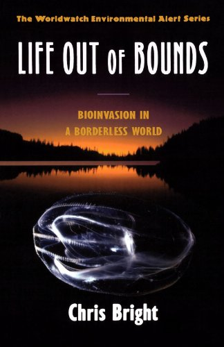 Life Out of Bounds: Bioinvasion in a Borderless World...