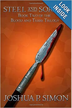 Steel and Sorrow (Blood and Tears) - Joshua P. Simon