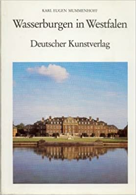 Wasserburgen in Westfalen (Westfalische Kunst) (German Edition)