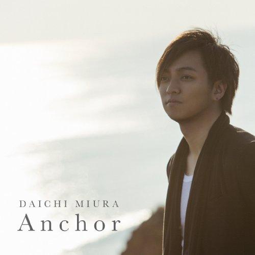 三浦大知 Anchor