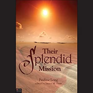 Their Splendid Mission | [Pauline Long]