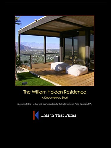 The William Holden Residence on Amazon Prime Video UK