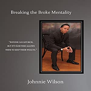 Breaking the Broke Mentality Audiobook