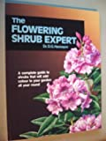 The Flowering Shrub Expert (0903505398) by D.G. Hessayon