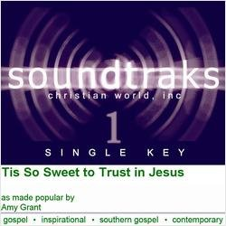 Tis So Sweet To Trust In Jesus [Accompaniment/Performance Track]