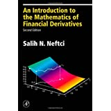 An Introduction to the Mathematics of Financial Derivatives, Second Edition (Academic Press Advanced Finance)by Salih N. Neftci