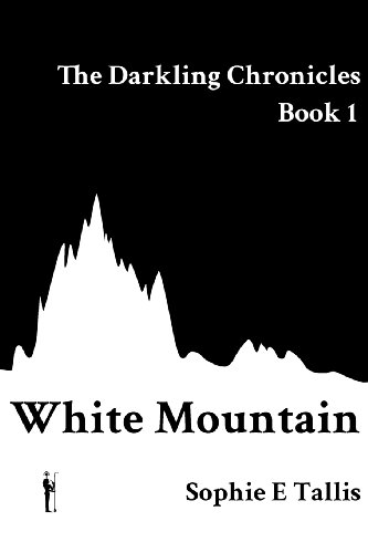 White Mountain (Darkling Chronicles)