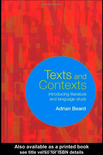 Texts and Contexts: An Introduction to Literature and Language Study