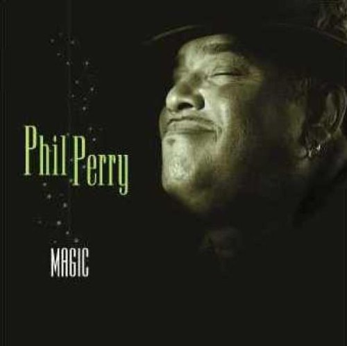 Phil Perry - Magic - Zortam Music