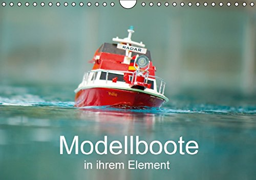 Modellboote in ihrem Element (Wandkalender 2016 DIN A4 quer)
