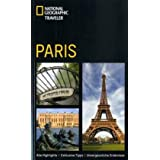 "National Geographic Traveler: Parisvon ""Elizabeth Ayre"""