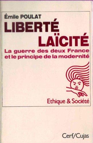 liberte-laicite-la-guerre-des-deux-france-et-le-principe-de-la-modernite-ethique-et-societe