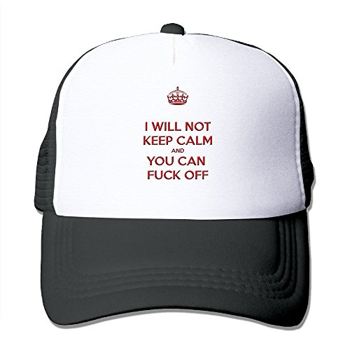 I WILL NOT KEEP CALM AND YOU CAN FUCK OFF - Adjustable Baseball Hat Mesh Back Cap For Adult / Unisex - Black