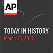 Today in History: March 14, 2017 Radio/TV Program by Camille Bohannon