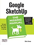 Google SketchUp: The Missing Manual - 0596521464