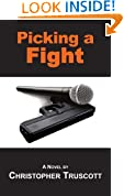 Picking a Fight (The Perpetual Campaign; Book 3)