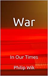 War- In Our Times
