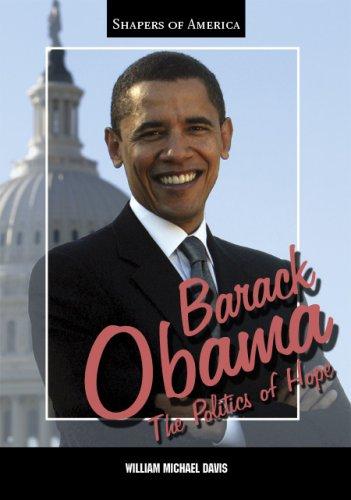Barack Obama: The Politics of Hope (Shapers of America)