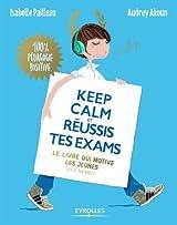 Keep calm et réussis tes exams !