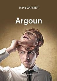Argoun par Marie Garnier