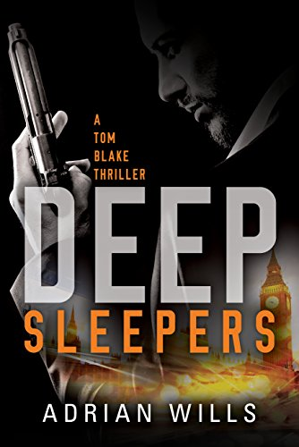 Deep Sleepers (A Tom Blake Thriller Book 1) (Free Adventure Kindle Books compare prices)