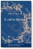 E. coli in Motion (Biological and Medical Physics, Biomedical Engineering)