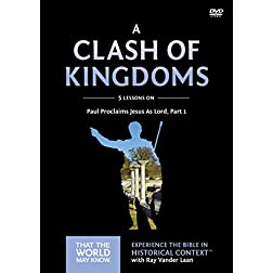 A Clash of Kingdoms Video Study: Paul Proclaims Jesus As Lord – Part 1