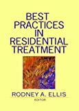img - for Best Practices in Residential Treatment book / textbook / text book