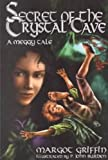 img - for Secret of the Crystal Cave: A Meggy Tale book / textbook / text book