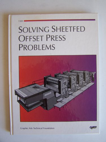 Solving Sheetfed Offset Press Problems/Order No. 1501 (Offset Printing Press compare prices)