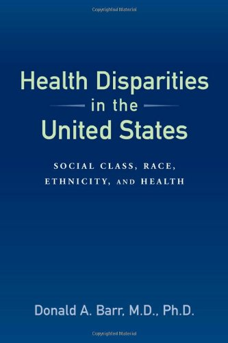 Health Disparities in the United States: Social Class,...