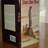 img - for JIM THE BOY By TONY EARLEY first Edition book / textbook / text book