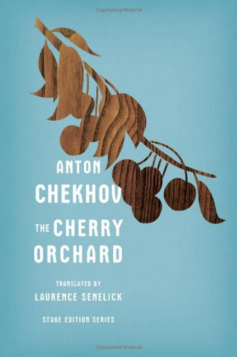 The Cherry Orchard (Stage Edition Series)