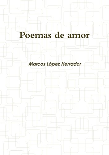 Poemas de amor  [Lopez Herrador, Marcos] (Tapa Blanda)