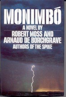 Monimbo, Robert Moss, Arnaud De Borchgrave