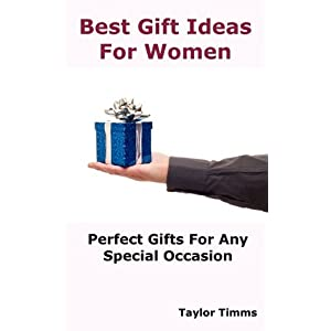 Best Gift Ideas for Women: Perfect Gifts for Any Special Occasion ...
