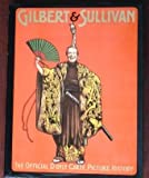 Gilbert and Sullivan: The Official D'Oyly Carte Picture History (0394541138) by Wilson, Robin J.