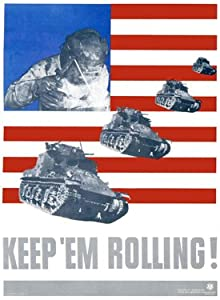 "Amazon.com: WWII Homefront - Keep 'em Rolling Tank 18""x24"