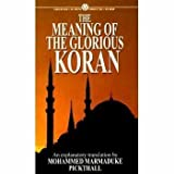 The Meaning of the Glorious Koran (Mentor Series) (0451627458) by Pickthall, Mohammed Marmaduke