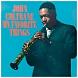 My Favorite Things ~ John Coltrane