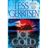 Ice Cold: A Rizzoli & Isles Novelby Tess Gerritsen