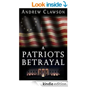 http://www.amazon.com/A-Patriots-Betrayal-Andrew-Clawson-ebook/dp/B0088DQMFI/ref=zg_bs_digital-text_f_2