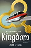 Storming the Kingdom (Dixon on Disney)