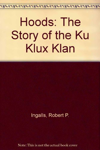 Hoods: The Story of the Ku Klux Klan (Klan Hood compare prices)
