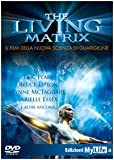 Greg Becker The living matrix. Con DVD