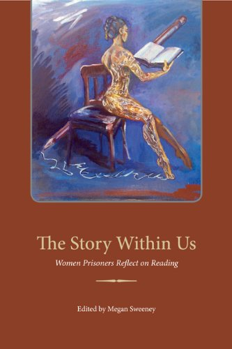 The Story Within Us: Women Prisoners Reflect on Reading