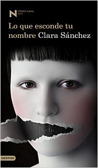 Lo que esconde tu nombre (Premio Nadal 2010) (Spanish) Perfect
